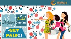 Go Shopping. Take Audit and Get Paid. For more info visit:www.wemarkindia.com #mysteryshopping #shopping #audit