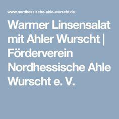 Warmer Linsensalat mit Ahler Wurscht | Förderverein Nordhessische Ahle Wurscht e. V.