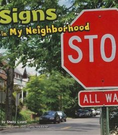 Signs in My Neighborhood: A neighborhood has traffic signals. There are street signs and crosswalks too. Which signs can you spot in your neighborhood? Graffiti, Environmental Print, Brain Tricks, Preschool Books, Preschool Activities, Daily Activities, Community Helpers, Blog Writing, Street Signs