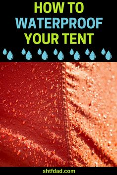 Going camping? Learn how to waterproof your tent, so you and your family can enj… Going camping? Learn how to waterproof your tent, so you and your family can enjoy your camping trip and stay safe and warm. Camping And Hiking, Camping Hacks With Kids, Camping List, Camping Places, Camping Guide, Camping Checklist, Beach Camping, Camping Essentials, Camping Meals