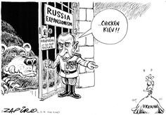 Chicken Kiev - Russian Expansionism Waking Up?