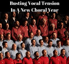 Busting Vocal TensionIn A New Choral Year