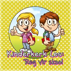 Kinderkerk Les: Funles - Reg vir skool Teaching Kids, Kids Learning, Sunday School Teacher, Youth Ministry, Praise And Worship, Christian, Smallville, Afrikaans, Education