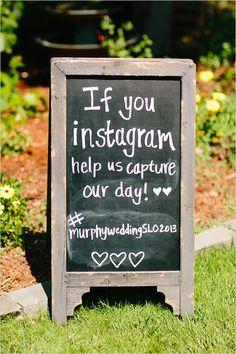 chalkboard instagram sign http://www.weddingchicks.com/2013/10/25/easy-going-wedding/
