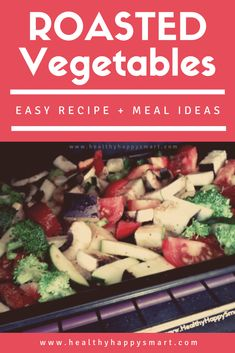 Roasted vegetables, easy to make recipe. #Recipe #CleanEating #Vegan #Vegetarian #Veggies #Vegetables #HealthyDiet #HealthyLifestyle