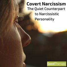 Covert Narcissism: The Quiet Counterpart to Narcissistic Personality #Narcissism #NarcissisticPersonality #NPD #MentalHealth #CovertNarcissism