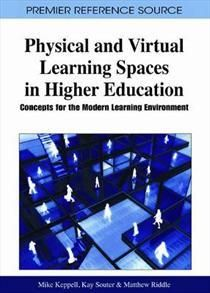 Physical and Virtual Learning Spaces in Higher Education
