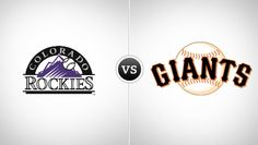 Colorado Rockies vs. San Francisco Giants @ AT Park (San Francisco, CA)