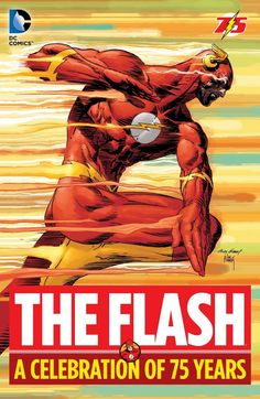 THE FLASH: A CELEBRATION OF 75 YEARS | DC Comics