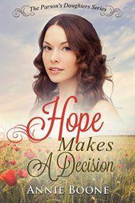 Hope Makes A Decision by Annie Boone ebook deal