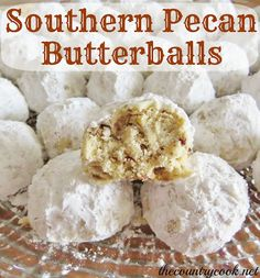 Southern Pecan Butterballs Ingredients: 1 cup butter flavored vegetable shortening 1 cup powdered sugar (plus more for coating) 2 tsp. vanilla extract 2 cups all-purpose flour 1/2 tsp. baking soda 1/8 tsp. table salt 1 1/2 cups pecan chips