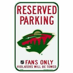 NHL Minnesota Wild 11-by-17 Inch Locker Room Sign, http://www.amazon.com/dp/B006H28B9C/ref=cm_sw_r_pi_awdm_UFx3tb177MGN4