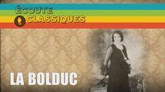 Écoute T'Classiques | La Bolduc