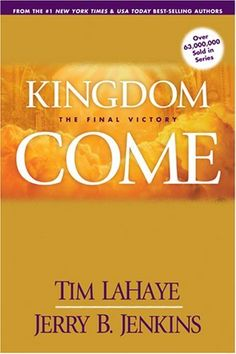 Kingdom Come: The Final Victory (Left Behind Sequel) by Jerry B. Jenkins, http://www.amazon.com/dp/0842361901/ref=cm_sw_r_pi_dp_2JUNqb0R261E9
