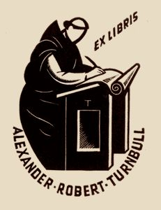 Eric Thake bookplate for Alexander Robert Turnbull. The image of a medieval monk in his scriptorium reflects Turnbull's abiding interest in calligraphy and old books. 1942
