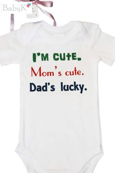 BabyK Printed Onesies: I'm cute Cute Little Baby, Little Babies, Custom Made, Onesies, Boutique, Printed, Kids, Color, Clothes