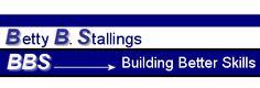 Betty B Stallings - Building Better Skills