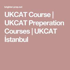 UKCAT Course | UKCAT Preperation Courses | UKCAT İstanbul