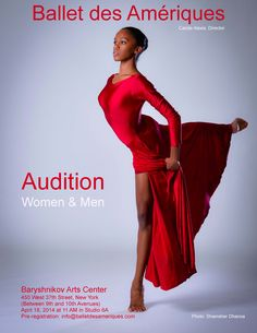 Ballet des Amériques - Audition for Company Dancers: April 18, 2014, at 11 a.m. Baryshnikov Arts Center 450 West 37th St, New York, NY 10018 Studio 6A Ballet des Amériques is looking for classically trained dancers – men and women – for its professional dance company. Candidates should also be comfortable with neoclassical, contemporary and modern techniques and works. Knowledge of African and Afro-Caribbean dance styles would be advantageous. http://www.balletdesameriques.company