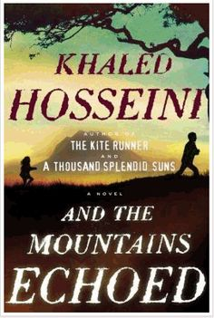 And the Mountains Echoed by Khaled Hosseini - just purchased this book through my Kindle, reading now!