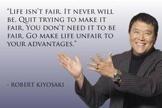 Life isn't fair.  It never will be. Quit trying to make it fair.  You don't need it to be fair.  Go make life unfair to your advantages.