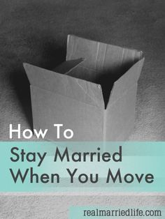 How To Stay Married When You Move:  Advice from several women about how to deal with the issues that arise when you move to a new city.
