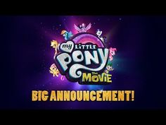 My Little Pony: The Movie (2017) BIG Announcement! - A new dark force threatens Ponyville, and the Mane 6 - Emily Blunt, Sia, Zoe Saldana, Kristin Chenoweth, Liev Schreiber, Michael Peña, Taye Diggs - In theaters October 6, 2017 | Lionsgate Movies
