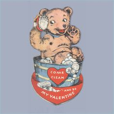 "To My Love Bear me in mind my Valentine.    4 1/4"" x 4""  1910s, 1920s  Standing Mechanical         I BEAR you these Tidings.    5 3/8..."