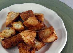 Homemade Croutons: Easy to make, money saving and versatile. Add whatever seasoning you prefer.
