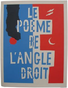 Le Corbusier. Le poème de l'angle droit. 1955