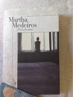 Fora de Mim #Livro da Martha Medeiros no Blog Dividindo Experiencias da Monalise