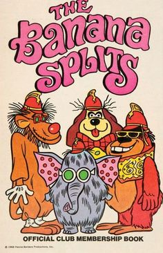 The Banana Splits Show Official Club Membership Book 1968 1 banana, 2 banana, 3 banana 4 BANANAS playing in the bright warm sun. Classic Cartoon Characters, Classic Cartoons, Cartoon Tv, Old School Cartoons, Funny Cartoons, Retro Cartoons, Old Tv Shows, Kids Shows, Hanna E Barbera