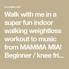 Walk with me in a super fun indoor walking weightloss workout to music from MAMMA MIA! Beginner / knee friendly and NO Jumping! (there is 1 jumping exercise ... Dance Fitness, Mamma Mia, Aerobics, Good Mood, The Creator, Walking, Thing 1, Weight Loss, Indoor