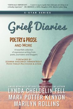 "Just received my latest book - a Grief Diaries series book which I contributed to ""Poetry & Prose."" Dedicated to my 3 angels. PRESS RELEASE: https://lnkd.in/dMenst7  PAPERBACK: http://a.co/ilWv91R , KINDLE: http://a.co/4g0lrqv"