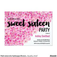Pink watercolor hydrangea flowers Sweet 16 Card