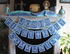 first holy communion banner - blue and white - personalized for boy $40.00, via Etsy. Great for first communion events!