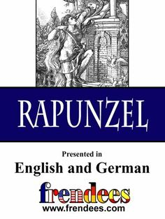 Rapunzel Presented by Frendees Dual Language English/German [Translated] by Jacob Grimm. $1.36. 27 pages
