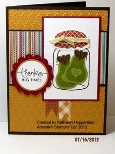 "Canned Pears by kathleenh - Cards and Paper Crafts at Splitcoaststampers **** SU ""Perfectly Preserved"" images & ""Cannery Set"" Framelits Die, 2012 Holiday Mini."