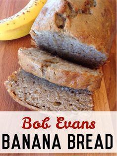 I am in love with this banana bread. It tastes just like Bob Evans banana bread.