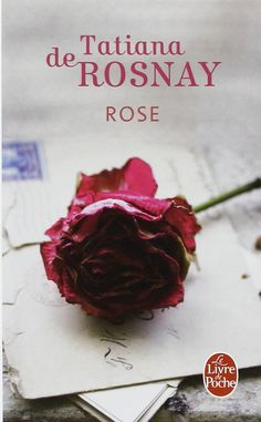 Marie BARRILLON (Auteur): Rose Tatiana de Rosnay