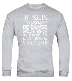 Prof de danse - Edition Limitée  #image #grandma #nana #gigi #mother #photo #shirt #gift #idea