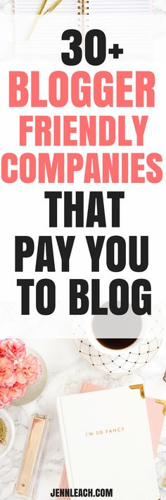 30+ companies that you to blog! Earn thousands per month with sponsorships on your blog #makemoneyblogging | jennleach.com