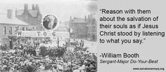 William Booth quote . . . Reason...