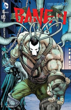 Batman feat Bane (Batman feat Bane )): Batman is gone, and the inmates of Arkham Asylum are running wild in the streets. Bane is in Gotham City with one goal.to take it over no matter who he has to break. I Am Batman, Batman Vs Superman, Batman Art, Dc Comics, Batman Comics, New 52, Comic Book Covers, Comic Books, Wild In The Streets