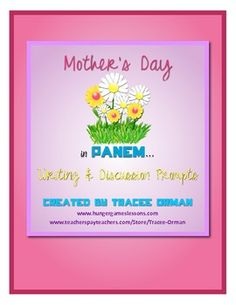 FREE - The Hunger Games Trilogy Mothers Day Writing & Discussion
