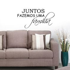 http://www.franadesivos.com.br/adesivo-de-parede-juntos-fazemos-uma-familia-p1900