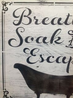 Wall Sign Decor Beauteous Breathe Soak And Escape Wood Sign Bathroom Primitive Vintage Decorating Design