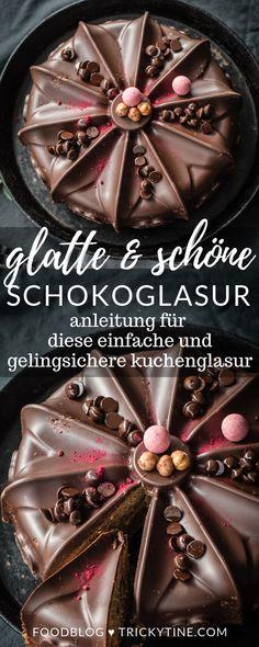 tipps für eine besonders schöne und glatte schokoglasur - ganz einfach gemacht und so hübsch ♥ foodblog trickytine.com #tutorial #schokolade #kuchenglasur #kuchen #anleitung #foodblog #trickytine