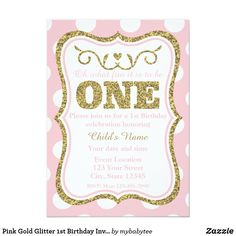 Pink Gold Glitter 1st Birthday Invite Celebrate your little girls first birthday in a fun way with this pink and gold glitter polka dots 1st birthday invitation.