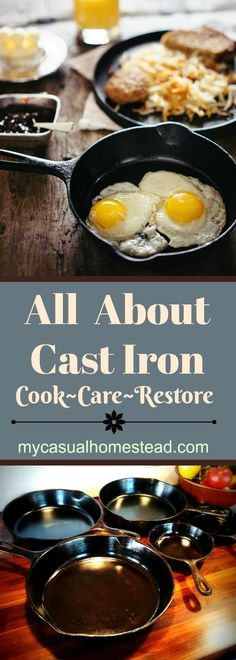 Learn how to cook, care and reseason your cast iron pans. Learn how to restore flea market finds and what to look for in vintage iron pans.